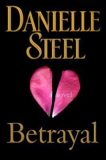 Betrayal - Danielle Steel