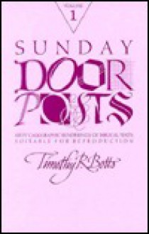 Sunday Doorposts, Vol. 1 - Timothy R. Botts