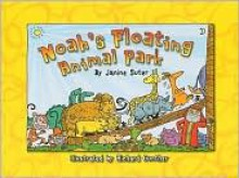 Noah's Floating Animal Park (Bible-Upholding Books) - Janine Suter, Richard Gunther