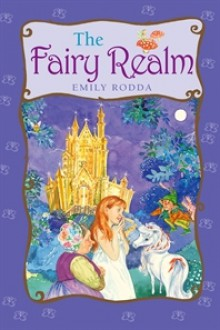 The Fairy Realm - Emily Rodda