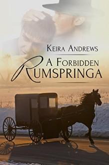 A Forbidden Rumspringa (Gay Amish Romance Book 1) - Keira Andrews