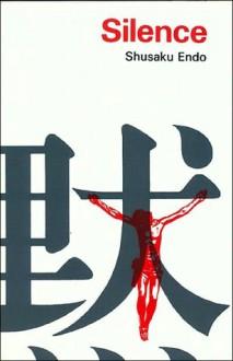 Silence - William Johnston, Shūsaku Endō
