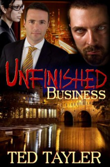 Unfinished Business - Ted Tayler