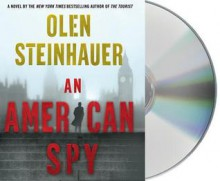 An American Spy - Olen Steinhauer, David Pittu