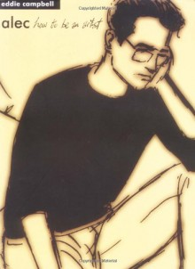 Alec: How to Be an Artist - Eddie Campbell
