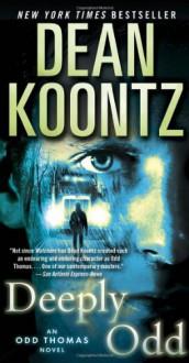 Deeply Odd: An Odd Thomas Novel - Dean Koontz