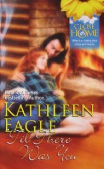 'Til There Was You - Kathleen Eagle