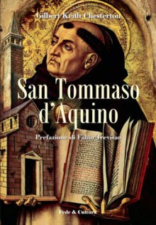 San Tommaso d'Aquino (Collana Storica) (Italian Edition) - Fabio Trevisan, G.K. Chesterton, et Cultura, Fede