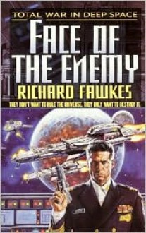 Face of the Enemy - Richard Fawkes