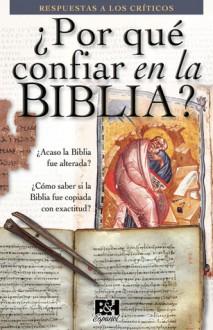 Por que confiar en la Biblia - Holman Bible Publisher