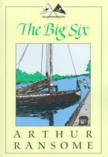 The Big Six - Arthur Ransome