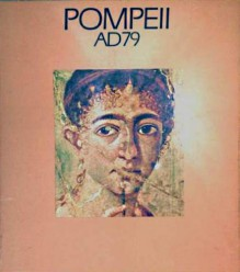 Pompeii AD79 - J.B. Ward-Perkins, Amanda Claridge