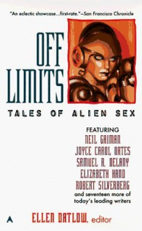 Off Limits: Tales of Alien Sex - Ellen Datlow, Bruce McAllister