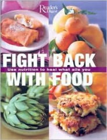 Fight Back with Food - Reader's Digest Association