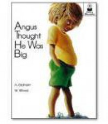 Angus Thought He Was Big (Big Book) (Story Blossons) - Amanda Graham, ETA/Cuisenaire Staff