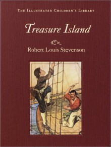 Treasure Island (The Illustrated Children's Library) - Robert Louis Stevenson, Milo Winter
