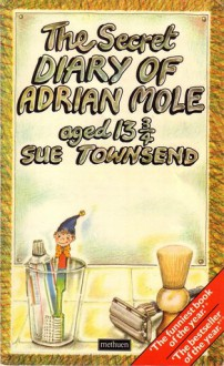 The Secret Diary of Adrian Mole, Aged 13 3/4 - Sue Townsend, Townsen, Caroline Holden