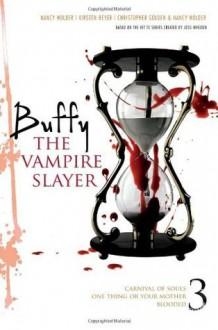 Buffy the Vampire Slayer 3 (Buffy the Vampire Slayer (Simon Pulse Numbered)) - Christopher Golden, Nancy Holder