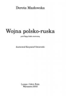 Wojna polsko-ruska - Dorota Masłowska