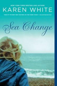 Sea Change - Karen White
