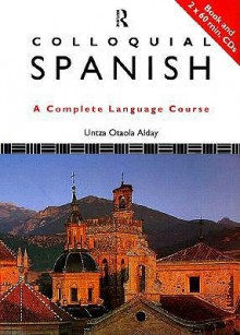 Colloquial Spanish [With CDROM] - Untza Otaola Alday