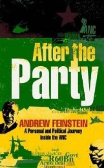 After The Party - Andrew Feinstein