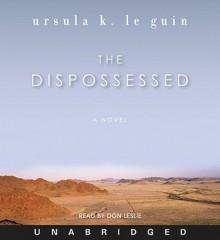 The Dispossessed (Audio) - Ursula K. Le Guin