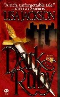 Dark Ruby - Lisa Jackson