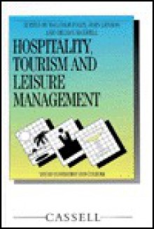 Hospitality, Tourism and Leisure Management - Malcolm Foley