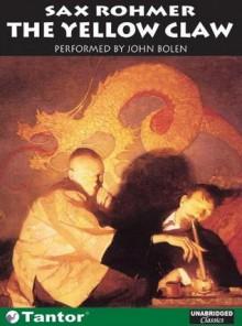 The Yellow Claw - Sax Rohmer, John Bolen