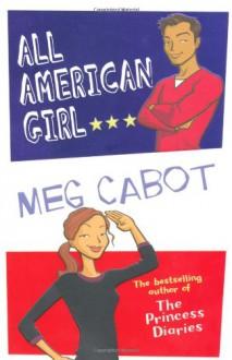 All-American Girl - Meg Cabot