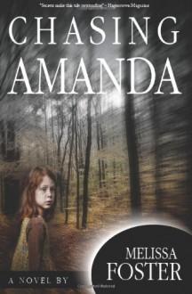Chasing Amanda: Mystery, Suspense - Melissa Foster