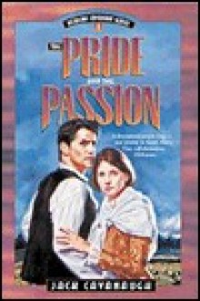 The Pride and the Passion - Jack Cavanaugh