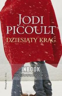 Dziesiąty krąg - Jodi Picoult