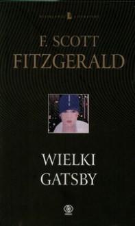 Wielki Gatsby - F. Scott Fitzgerald, Ariadna Demkowska-Bohdziewicz