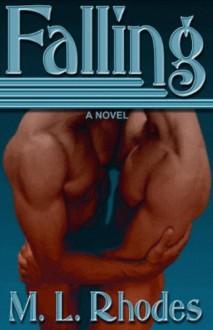 Falling - M.L. Rhodes