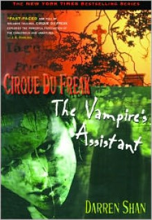 The Vampire's Assistant (Cirque Du Freak, #2) - Darren Shan
