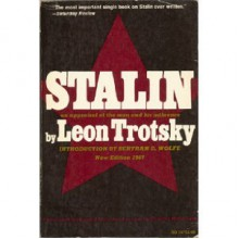 Stalin: An Appraisal of the Man and His Influence - Leon Trotsky