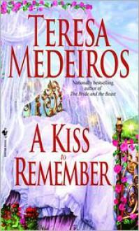 A Kiss to Remember - Teresa Medeiros