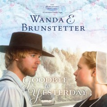 Goodbye to Yesterday (Audio) - Wanda E. Brunstetter, Heather Henderson