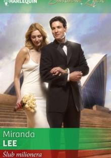 Ślub milionera - Miranda Lee