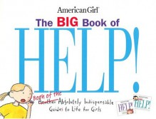 The Big Book Of Help (American Girl Library - Nancy Holyoke, Scott Nash