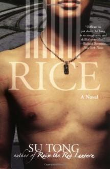 Rice - Su Tong, Howard Goldblatt