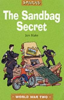 The Sandbag Secret - Jon Blake