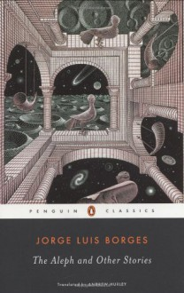 The Aleph and Other Stories - Jorge Luis Borges, Andrew Hurley