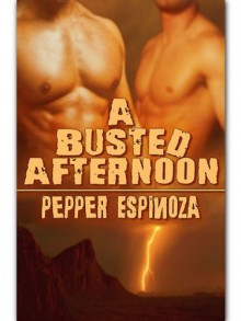 A Busted Afternoon - Pepper Espinoza