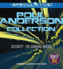 Poul Anderson Collection: Security, The Burning Bridge - Poul Anderson, Jim Roberts, Pat Bottino