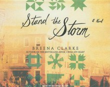Stand the Storm: A Novel - Breena Clarke, Richard Allen