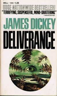 Deliverance - James Dickey