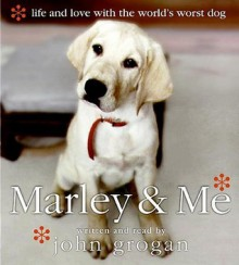 Marley & Me (Audio) - John Grogan